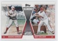 Rogers Hornsby, Matt Holliday