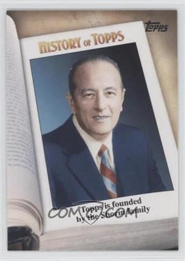2011 Topps - History of Topps #HOT-1 - Topps is founded by the Shorin family
