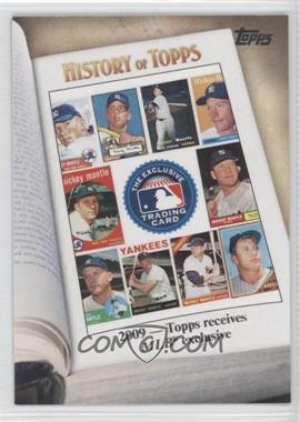 2011 Topps - History of Topps #HOT-10 - 2009 - Topps receives MLB exclusive