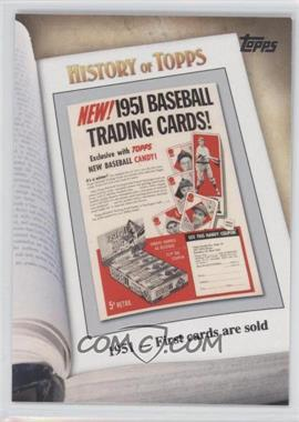 2011 Topps - History of Topps #HOT-2 - 1951 - First cards are sold