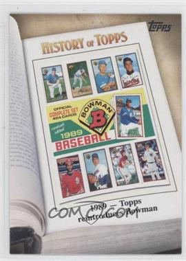 2011 Topps - History of Topps #HOT-7 - 1989 - Topps reintroduces Bowman