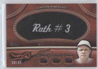 2011 Topps - Manufactured Glove Leather Nameplate - Black #MGL-BR.2 - Babe Ruth (White Hat) /99