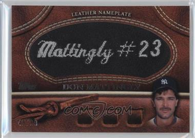 2011 Topps - Manufactured Glove Leather Nameplate - Black #MGL-DM - Don Mattingly /99