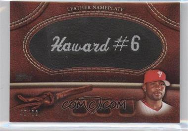 2011 Topps - Manufactured Glove Leather Nameplate - Black #MGL-RH.1 - Ryan Howard /99