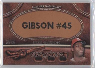 2011 Topps - Manufactured Glove Leather Nameplate #MGL-BG - Bob Gibson