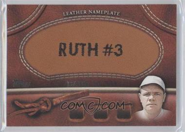 2011 Topps - Manufactured Glove Leather Nameplate #MGL-BR.2 - Babe Ruth (White Cap)