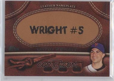 2011 Topps - Manufactured Glove Leather Nameplate #MGL-DW - David Wright