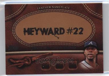 2011 Topps - Manufactured Glove Leather Nameplate #MGL-JHE - Jason Heyward