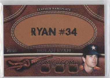 2011 Topps - Manufactured Glove Leather Nameplate #MGL-NR.1 - Nolan Ryan (Astros)