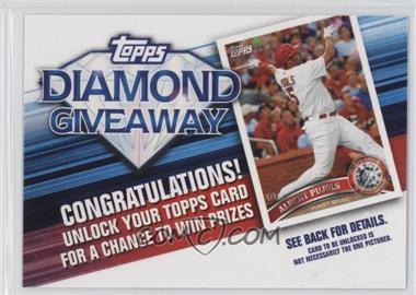 2011 Topps - Redemptions Diamond Giveaway Code Cards #TDG-4 - Albert Pujols