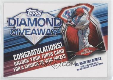 2011 Topps - Redemptions Diamond Giveaway Code Cards #TDG-9 - Ryan Howard