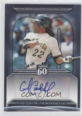 2011 Topps - Topps 60 Autographs - [Autographed] #T60A-AM - Andrew McCutchen