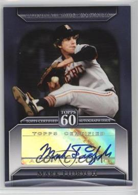 2011 Topps - Topps 60 Autographs - [Autographed] #T60A-MF - Mark Fidrych