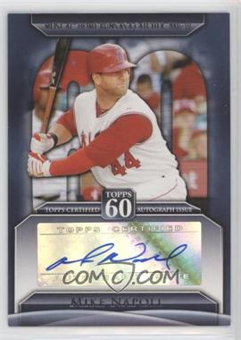 2011 Topps - Topps 60 Autographs - [Autographed] #T60A-MN - Mike Napoli
