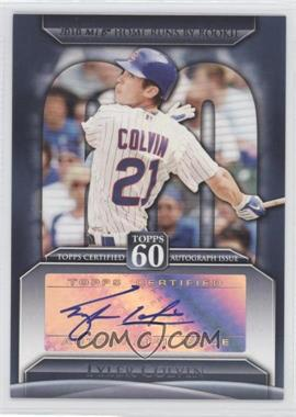 2011 Topps - Topps 60 Autographs - [Autographed] #T60A-TC - Tyler Colvin