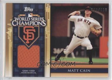 2011 Topps - World Series Champions - Relics #WCR-7 - Matt Cain /100