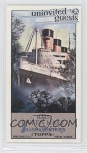 2011 Topps Allen & Ginter's - Uninvited Guests Minis #UG9 - RMS Queen Mary