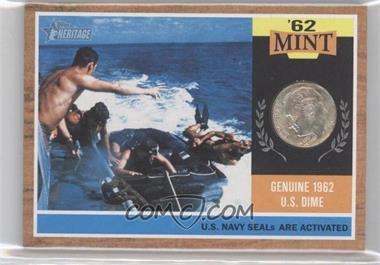 2011 Topps Heritage - '62 Mint #62M-NS - U.S. Navy SEALs Are Activated