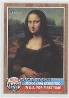Mona Lisa exhibited in U.S. For the first time