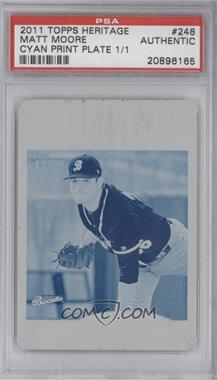 2011 Topps Heritage Minor League Edition - [Base] - Printing Plate Cyan #248 - Matt Moore /1 [PSA AUTHENTIC]