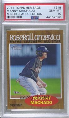 2011 Topps Heritage Minor League Edition - [Base] #219 - Manny Machado [PSA10GEMMT]