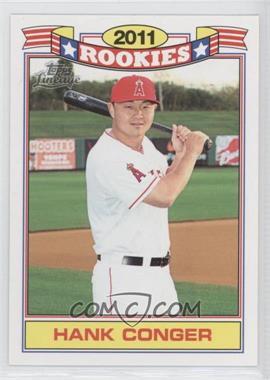 2011 Topps Lineage - Rookies #16 - Hank Conger