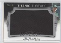 Trevor Cahill /99