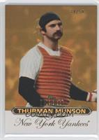 Thurman Munson /50
