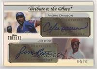 Andre Dawson, Jim Rice /74