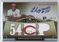 Rookies & Future Phenoms - Aroldis Chapman /75