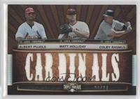 Albert Pujols, Matt Holliday, Colby Rasmus /27