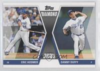 Eric Hosmer, Danny Duffy