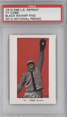 2012 1910 E98 Black Swamp Find Reprints - National Convention [Base] #454 - Ty Cobb /1500 [PSAAUTHENTIC]