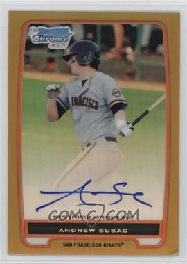 2012 Bowman - Chrome Prospects Certified Autographs - Gold Refractor [Autographed] #BCP97 - Andrew Susac /50