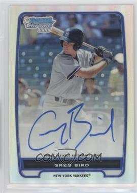 2012 Bowman - Chrome Prospects Certified Autographs - Refractor #BCP98 - Greg Bird /500
