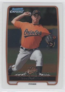 2012 Bowman - Chrome Prospects #BCP198 - Bobby Bundy