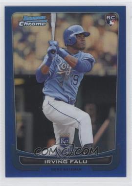 2012 Bowman Chrome - [Base] - Blue Refractor #115 - Irving Falu /250