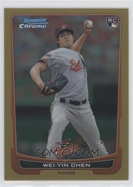 2012 Bowman Chrome - [Base] - Gold Refractor #185 - Wei-Yin Chen /50