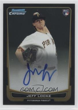 2012 Bowman Chrome - Rookie Certified Autographs - [Autographed] #204 - Jeff Locke