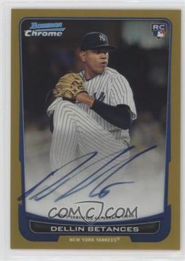 2012 Bowman Chrome - Rookie Certified Autographs - Gold Refractor [Autographed] #217 - Dellin Betances /50