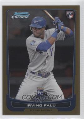 2012 Bowman Draft Picks & Prospects - Chrome - Gold Refractor #26 - Irving Falu /50
