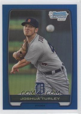 2012 Bowman Draft Picks & Prospects - Chrome Draft Picks - Blue Refractors #BDPP108 - Joshua Turley /250
