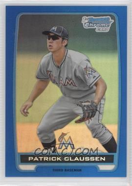 2012 Bowman Draft Picks & Prospects - Chrome Draft Picks - Blue Refractors #BDPP156 - Patrick Claussen /250