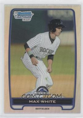 2012 Bowman Draft Picks & Prospects - Chrome Draft Picks - Refractors #BDPP119 - Max White