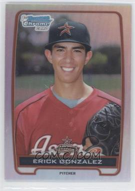 2012 Bowman Draft Picks & Prospects - Chrome Draft Picks - Refractors #BDPP99 - Erick Gonzalez