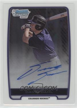 2012 Bowman Draft Picks & Prospects - Chrome Draft Picks Autographs #BCA-DD - David Dahl