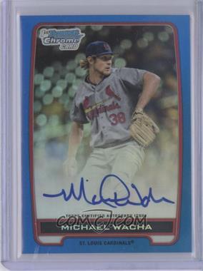 2012 Bowman Draft Picks & Prospects - Chrome Draft Picks Certified Autographs - Blue Refractor #BCA-MW - Michael Wacha /150