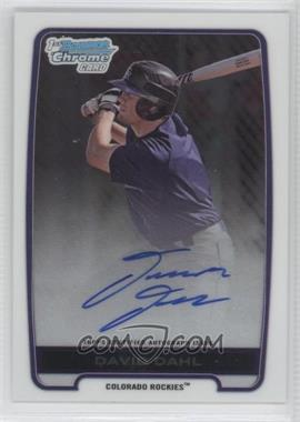 2012 Bowman Draft Picks & Prospects - Chrome Draft Picks Certified Autographs #BCA-DD - David Dahl