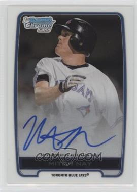 2012 Bowman Draft Picks & Prospects - Chrome Draft Picks Certified Autographs #BCA-MN - Mitch Nay