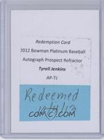 Tyrell Jenkins [Being Redeemed]